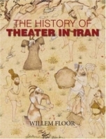 The History of Theater in Iran артикул 841a.